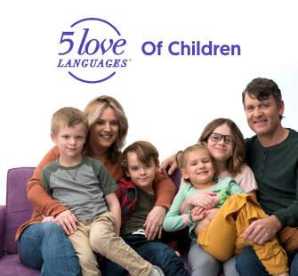 The 5 Love Languages® of Children