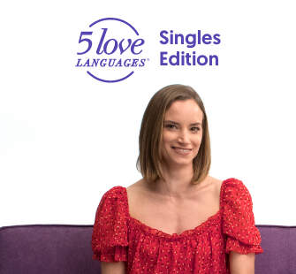The 5 Love Languages® Singles Edition